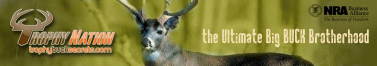 TrophyBuckSecrets.com is a membership website dedicated to helping members grow, hold and harvest bigger bucks.